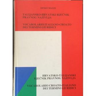 Dinko Mazzi: Talijansko hrvatski rječnik pravnog nazivlja: Hrvatsko talijanski rječnik pravnog nazivlja